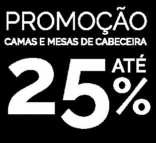 25% Desconto Quarto