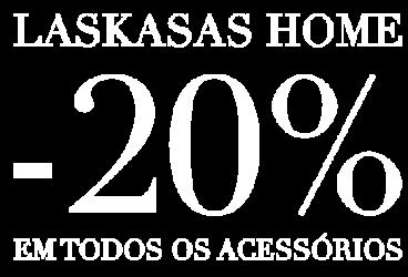 Laskasas Home - Desconto em Acessórios para a Casa